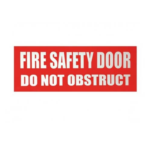 Sign - Fire Safety Door Do Not Obstruct