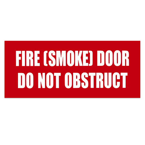 Sign - Fire (Smoke) Door Do Not Obstruct