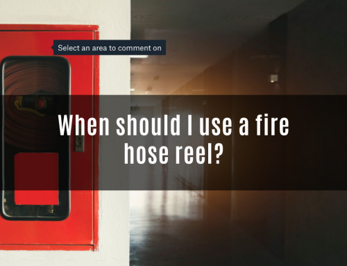 When should I use a fire hose reel?